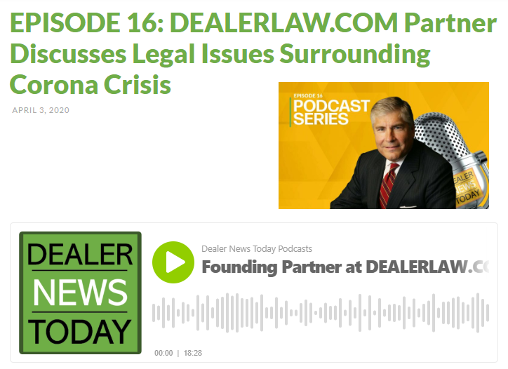 Leonard Bellavia Podcast re Corona Virus and Automobile Dealership Impacts